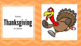 Thanksgiving Weekend Events in Austin
