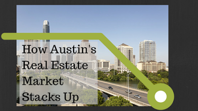 How Austin's Real Estate Market Stacks Up
