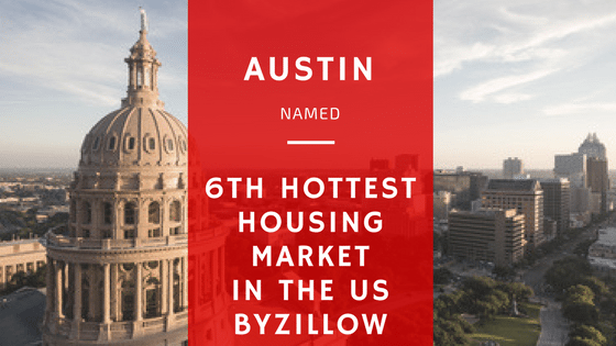 Austin Named 6th Hottest Housing Market in the US by Zillow