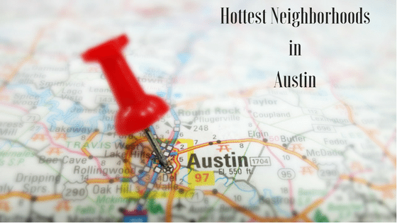 Hottest Neighborhoods in Austin